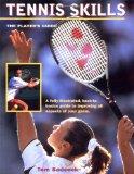 Tennis Skills Players Guide